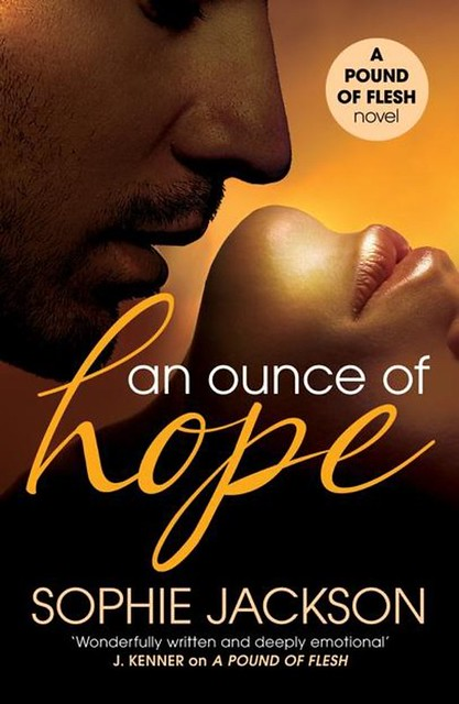 An ounce of hope – Sophie Jackson
