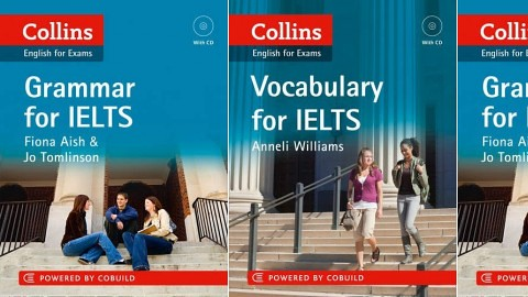 Collin English for exam ( ielts – vocabulary, speaking, writing, speaking, reading) – Anneli Williams, Fiona Aish and Jo Tomlinson and Karen Kovacs