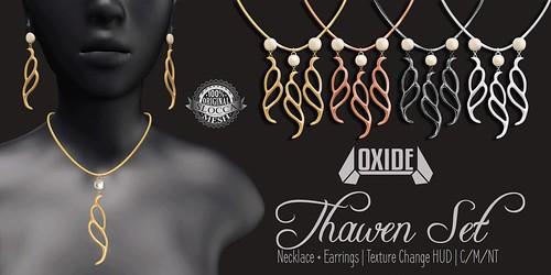 OXIDE Thawen Set