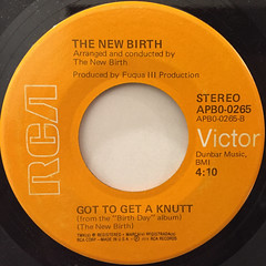 THE NEW BIRTH:GOT TO GET A KNUTT(LABEL SIDE-A)