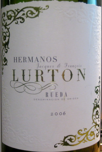 Hermanos Jacques & Franceis Lurton 2006 Verdejo, Viura (front) | by 2 Guys Uncorked