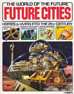 The World of the Future - Future Cities | by Will S.