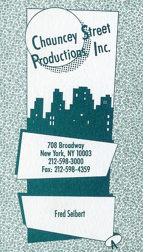 Chauncey Street Productions: business card | by Fred Seibert