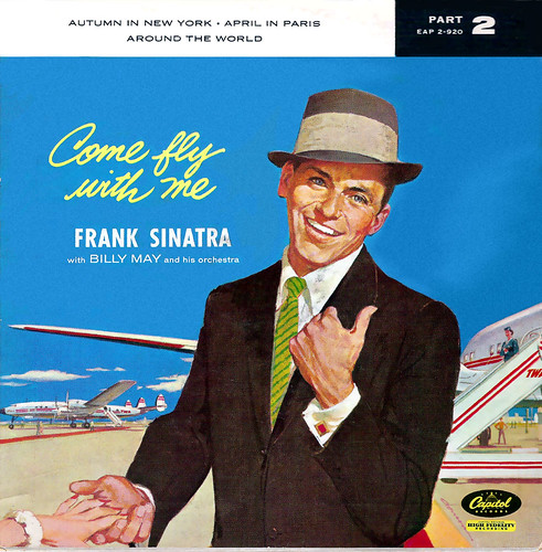 Come fly with me--Frank-Sinatra | by x-ray delta one