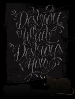 Destroy What Destroys You | by barrio ♠ 28