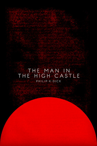 A book report on the man in the high castle by philip k dick