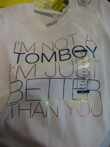 I M Not A Tomboy I M Just Better Than You