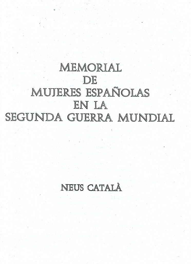 CATALÀ I PALLEJÀ, Neus. Memorial de mujeres españolas en la Segunda Guerra Mundial [Dossier mecanoscrit]
