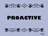 Buzzword Bingo: Proactive