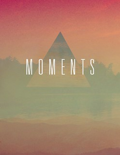 moments | by @neal_g