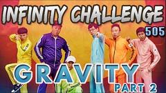 Infinity Challenge Ep.505