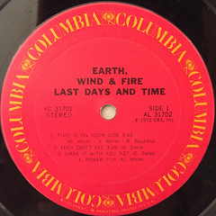 EARTH,WINF & FIRE:LAST DAYS AND TIME(LABEL SIDE-A)