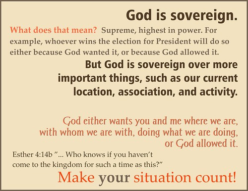 God's sovereignty in my current situation