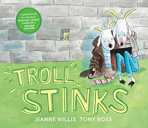 Jeanne Willis and Tony Ross, Troll Stinks
