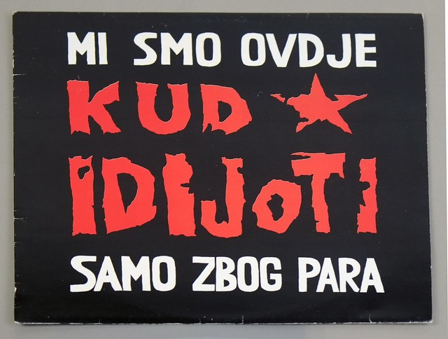 "KUD IDIJOTI MI SMO OVDJE SAMO ZBOG PARA JUGOSLAVIA 12"" LP VINYL"