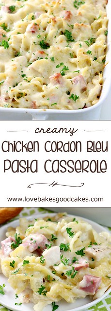 Creamy Chicken Cordon Bleu Pasta Casserole collage.