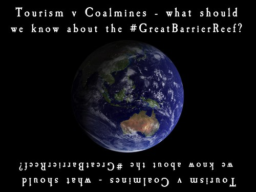 Q: #Tourism v #Coalmines,:what should we know about the #GreatBarrierReef? #COP13 #WildOz
