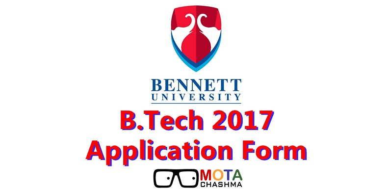 beennet university btech application form