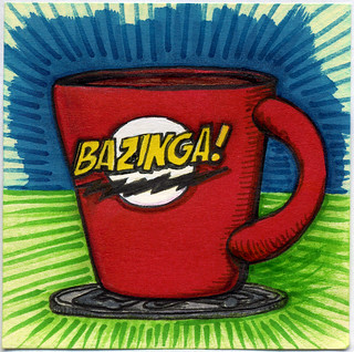 I drew you a mug of coffee, BAZINGA! | by bortwein75