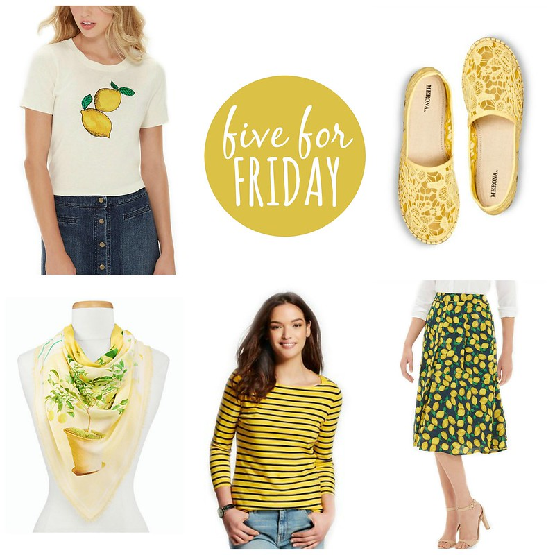 five for friday when life gives you lemons | Style On Target blog