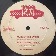 CHAKA DEMUS & PLIERS:MURDER SHE WROTE(LABEL SIDE-A)