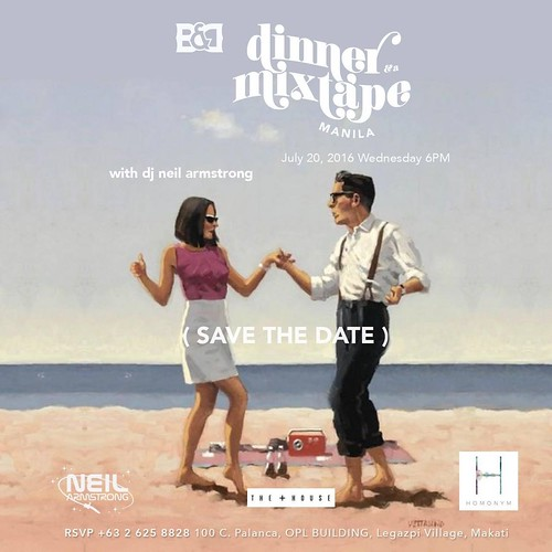 July 20th 2016 Wednesday Dinner & A Mixtape Manila Part 2