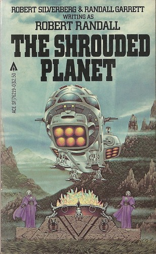 Robert Silverberg & Randall Garrett - The Shrouded Planet (Ace 1982)