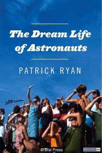 Patrick Ryan, The Dream Life of Astronauts
