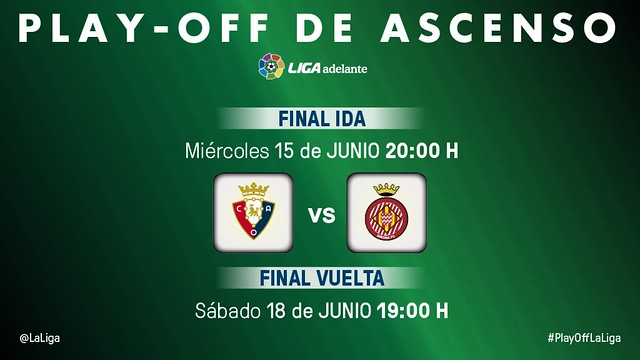 Play-Off Ascenso a Liga BBVA (Final): Osasuna - Girona