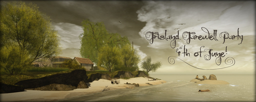 Farewell to Frisland Party on 4th of June