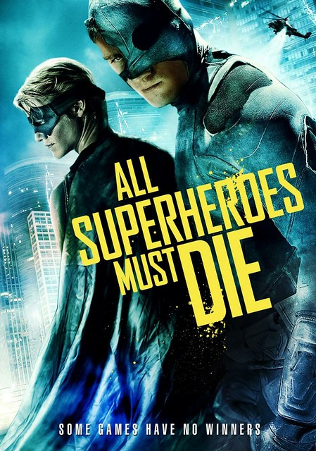 (2012) All Superheroes Must Die