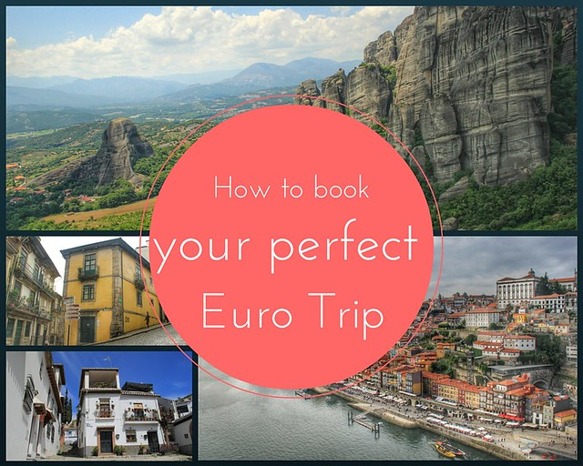 How to book your perfect euro trip
