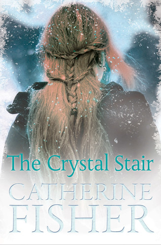 Catherine Fisher, The Crystal Stair