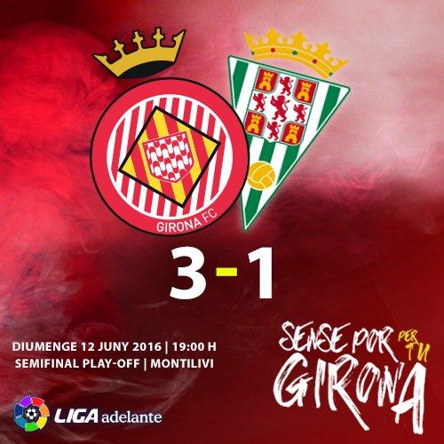 Play-Off Ascenso a Liga BBVA - Semifinales (Vuelta): Girona 3 - Cordoba 1