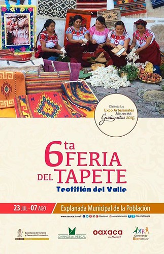 6ta Feria del Tapete, Teotitlán del Valle July 23 – August 7, 2016