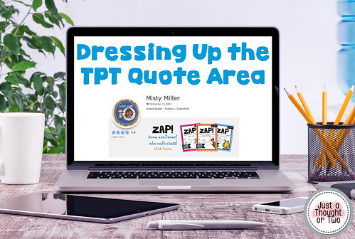 Dressing Up the TPT Quote Area