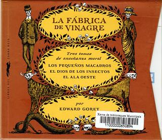 Edward Gorey, La fábrica de vinagre