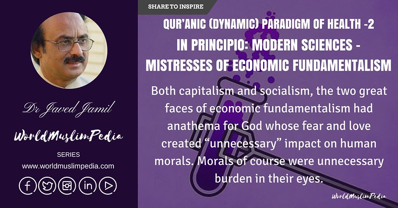 IN PRINCIPIO- MODERN SCIENCES – MISTRESSES OF ECONOMIC FUNDAMENTALISM