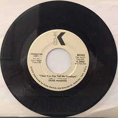 GENE HUGHES:THEN YOU CAN TELL ME GOODBYE(RECORD SIDE-B)