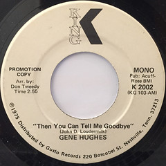 GENE HUGHES:THEN YOU CAN TELL ME GOODBYE(LABEL SIDE-B)
