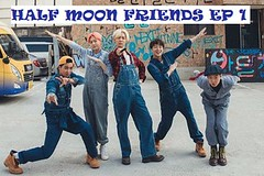 Half Moon Friends Ep.1