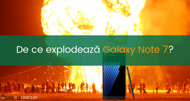 De ce bateria lui Note 7 explodeaza