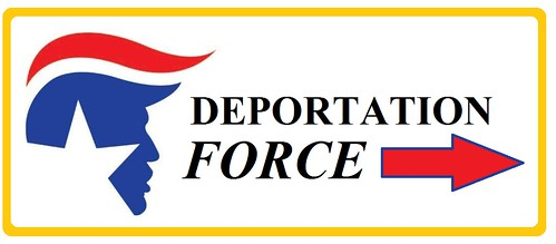 Deportation Force!