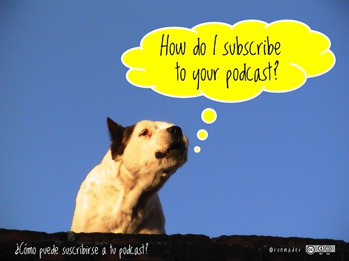 How do I subscribe to your podcast? = ¿Cómo puede suscribirse a tu podcast? #RoofDog