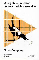 Flavia Company, Una gàbia un tresor i unes sabatilles vermelles