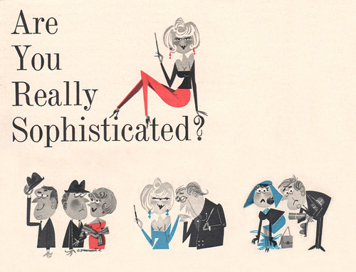 Are You Really Sophisticated? | by wardomatic