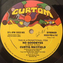 CURTIS MAYFIELD:NO GOODBYES(LABEL SIDE-A)