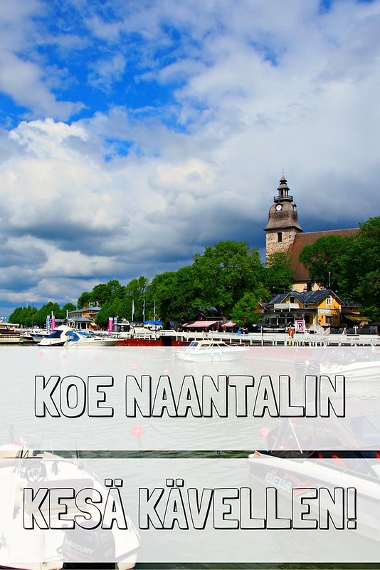 Koe kesäinen Naantali kävellen | Live now – dream later -matkablogi­