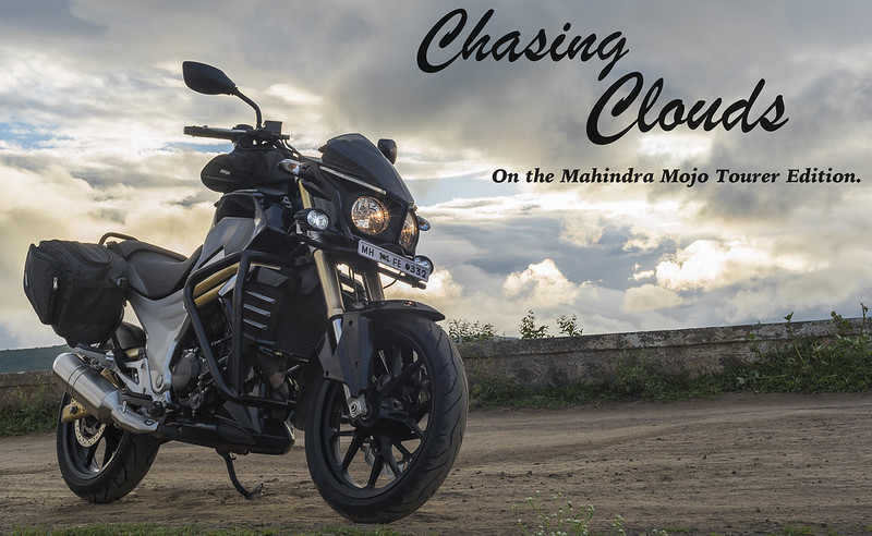 Chasing Clouds on the Mahindra Mojo Tourer Edition