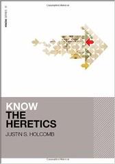 know the heretics